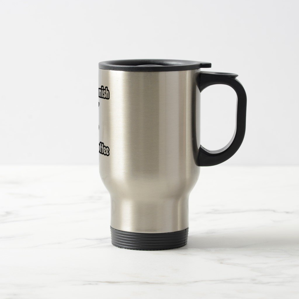 Zazzle Instant Spanish Teacher.just Add Coffee Coffee Mug, Stainless Steel Travel/Commuter Mug 15 oz