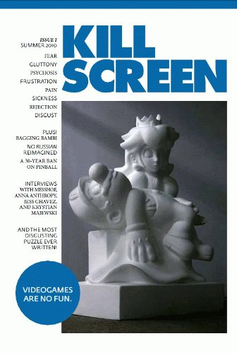 Kill Screen Issue One: The No Fun Issue (Kill Screen, 1)