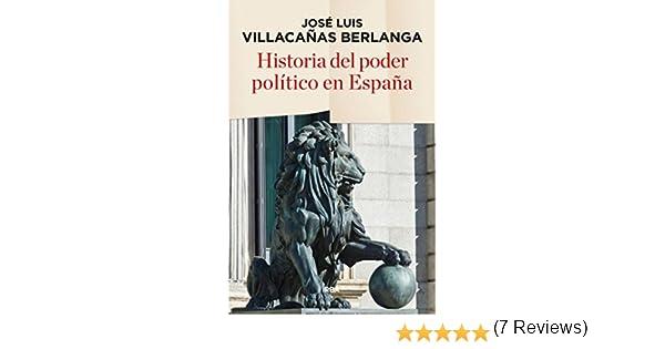 Historia del poder político en España (ENSAYO Y BIOGRAFÍA) eBook ...