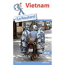 Guide du Routard Vietnam 2018 (French Edition)