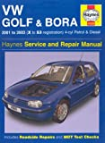 VW Golf and Bora 4-cyl Petrol and Diesel Service and Repair Manual: 2001-2003 (Service & repair manuals)