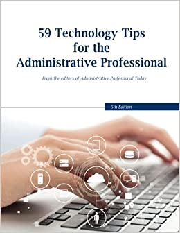 59 technology tips for the administrative professional business 59 technology tips for the administrative professional business management daily melissa esquibel 9781974027965 amazon books fandeluxe Images