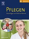 PFLEGEN: Grundlagen und Interventionen