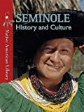 img - for Seminole History and Culture (Native American Library) book / textbook / text book