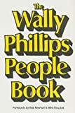 Wally Phillips People Book by Wally Phillips (2001-08-01)
