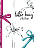 Hello Baby Log Book: Pregnancy Journal Record Book For Mums Moms | Diary Keepsake And Memories Scrapbook | Childbirth Checklists, Weekly Logs & More | Portable Size: Volume 20 (Parenthood)