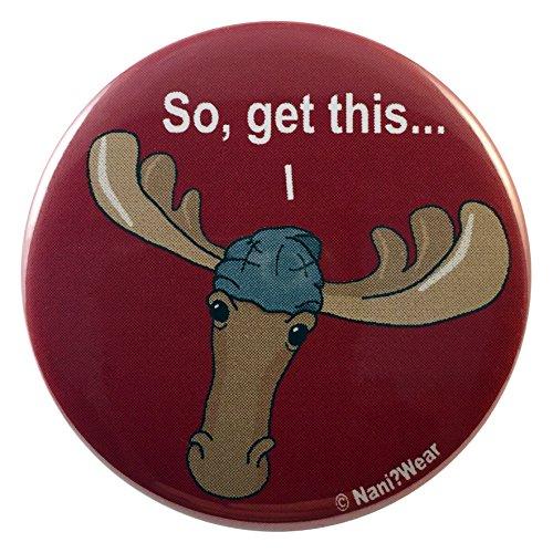 NaniWear Supernatural Sam Winchester Moose Geek Button So Get This (Button Sam Winchester)