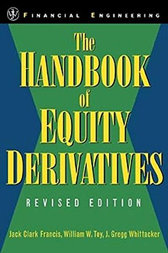 The Handbook of Equity Derivatives, Revised Edition  (Wiley Series in Financial Engineering) by Jack Clark Francis
