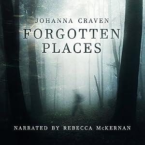 Forgotten Places Audiobook