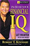 img - for Rich Dad's: Increase Your Financial IQ - Get Smarter with Your Money (Signed Copy) (1st Printing) book / textbook / text book