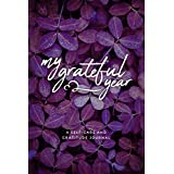 My Grateful Year: A Self-Care and Gratitude Journal | Purple Floral Theme