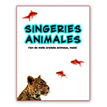 singeries animales ; rien de mots croisés animaux, mais! (French Edition)