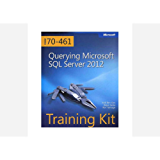 Training Kit (Exam 70-461) - Querying Microsoft SQL Server 2012