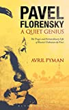 img - for Pavel Florensky: A Quiet Genius: The Tragic and Extraordinary Life of Russia   s Unknown da Vinci book / textbook / text book