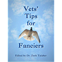 Vets' Tips for Fanciers (pigeonbooks) (English Edition)