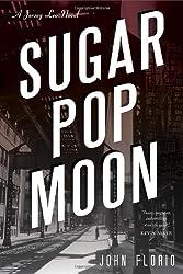 Sugar Pop Moon: A Jersey Leo Novel