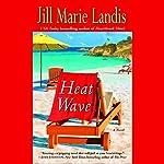 Heat Wave | Jill Marie Landis