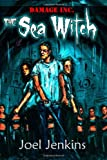 The Sea Witch, Joel Jenkins, 1450505880
