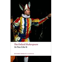 The Oxford Shakespeare: As You Like It
