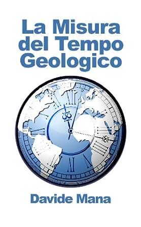 Amazon.com: La Misura del Tempo Geologico (Italian Edition