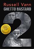 Ghetto Bastard 2 (The Ghetto Bastard Series)