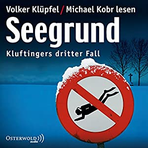 Seegrund (Kommissar Kluftinger 3) Hörbuch