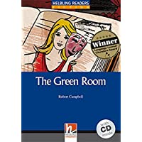 The Green Room con audio CD. Helbling Readers Blue Series Level 4. A2/B1