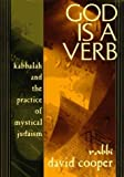 img - for God Is a Verb: Kabbalah and the Practice of Mystical Judaism Hardcover August 25, 1997 book / textbook / text book