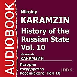 History of the Russian State, Vol. 10 [Russian Edition] Audiobook