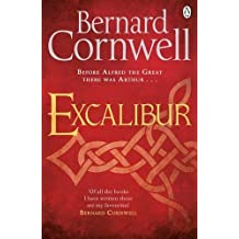 Excalibur (Book Three): The Final Book in the Acclaimed Arthurian Chronicles Trilogy