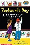 Backwards Day (Hello Reader Level 3 - Grades 1 & 2) (Scholastic Cartwheel Books)