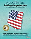 Arizona Test Prep Reading Comprehension Aims Reading Workbook Grade 2, Test Master Press, 1477509585