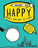 Moodles Presents Happy: Moodle Your Way to a Smile