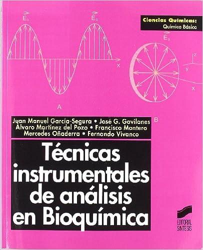 Técnicas Instrumentales De Análisis En Bioquímica por José Gregorio Gavilanes Franco epub