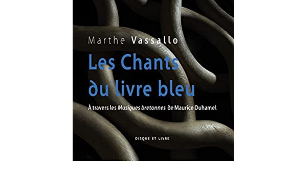 Les Chants Du Livre Bleu By Marthe Vassallo On Amazon Music