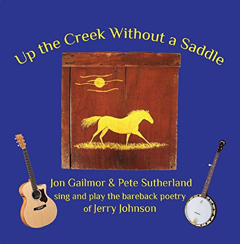 Up the Creek Without a Saddle