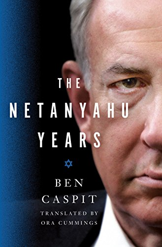 Download for free The Netanyahu Years