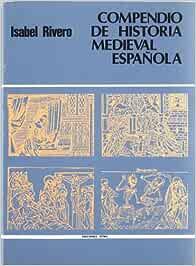 Compendio de historia medieval espa?ola: 3 Otras obras: Amazon.es ...