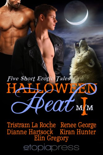 Book: Halloween Heat I by Kiran Hunter, Elin Gregory, Tristram La Roche, Dianne Hartsock, Reneé George