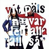 Vit Paels: Nu Var Det I Alla Fall Sa (Audio CD)