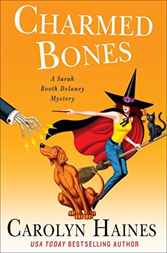 Charmed Bones: A Sarah Booth Delaney Mystery by [Haines, Carolyn]