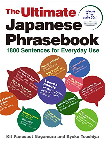 The Ultimate Japanese Phrasebook: 1800 Sentences for Everyday Use ()