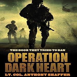 Operation Dark Heart Audiobook