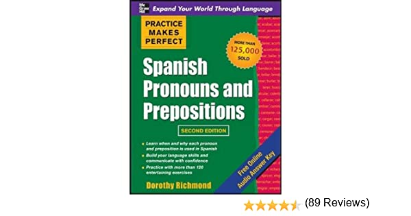 Hydrologic Cycle Worksheet Excel Amazoncom Practice Makes Perfect Spanish Pronouns And  Name That Tune Worksheet Excel with Line Worksheets Excel Amazoncom Practice Makes Perfect Spanish Pronouns And Prepositions  Second Edition  Dorothy Richmond Books Number 1-10 Worksheet