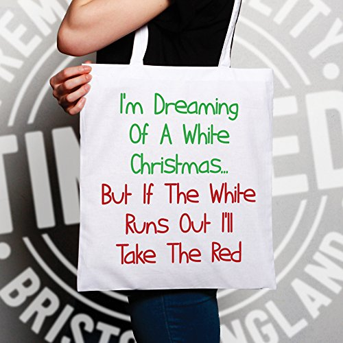 Tim Natale Funny Sogno Ill Take Ted Tote Un Red Bianco Natural Christmas The Wine Il Di And Sacchetto 81q8Pr4nx