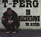Da Breakdown (Gumbo Fam Ent. / D.E.T. Riot Music) TFerg313 w/ Animal, ,Pakk Mann, A.O., Smoke Joe, Price P, Drez McFlan, etc.