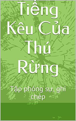 tieng-keu-cua-thu-rung-tap-phong-su-ghi-chep