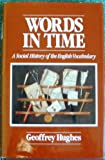 Words in Time, Geoffrey Hughes, 0631158324