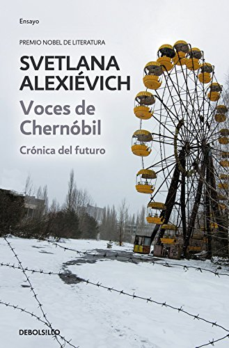 Voces de Chernóbil/ Voices from Chernobyl: Crónica del futuro/ Chronicle of the future (Spanish Edition)