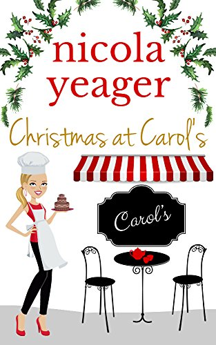 Christmas at Carol's: A delicious winter read
